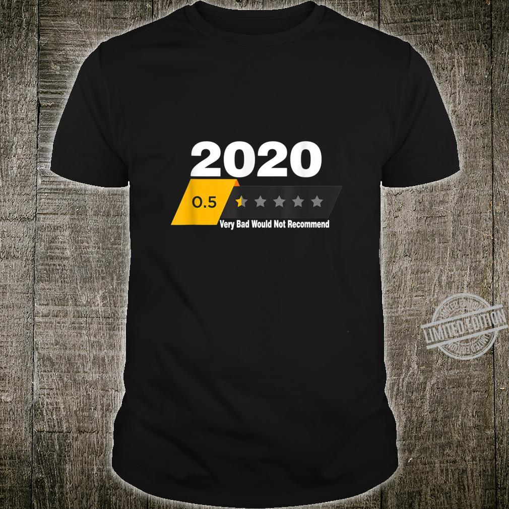 2020 Sucks Very Bad Would Not Recommend Star Rating Shirt