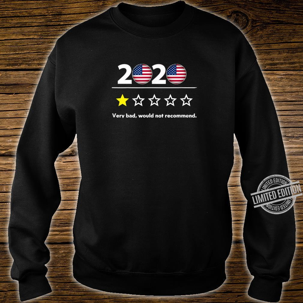 2020 Very Bad Would Not Recommend 2020 Sucks 1Star Shirt sweater