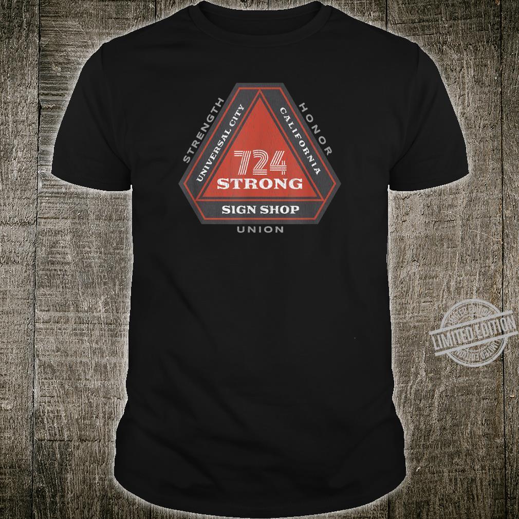 724 Strong Sign Shop Shirt