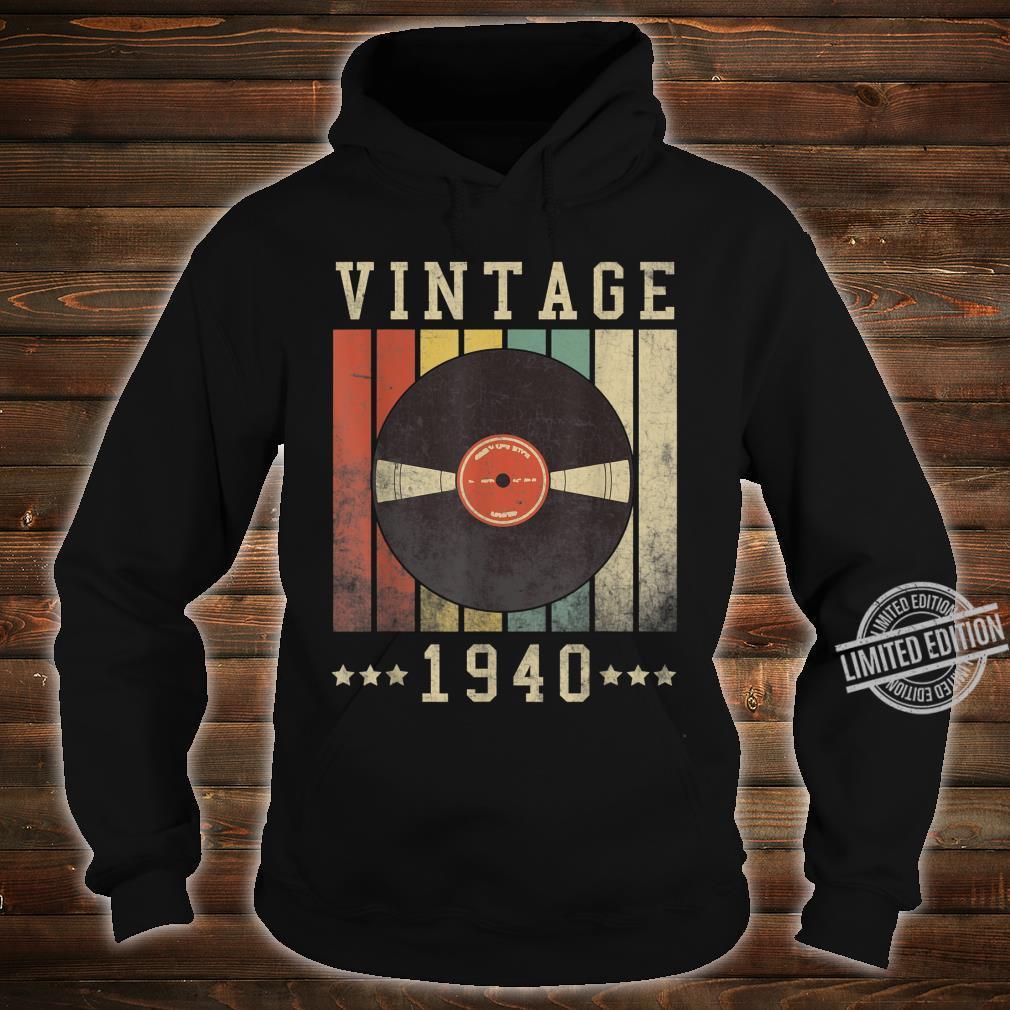 80th Vintage Vinyl 1940 Birthday Retro 80 Years Old Shirt hoodie