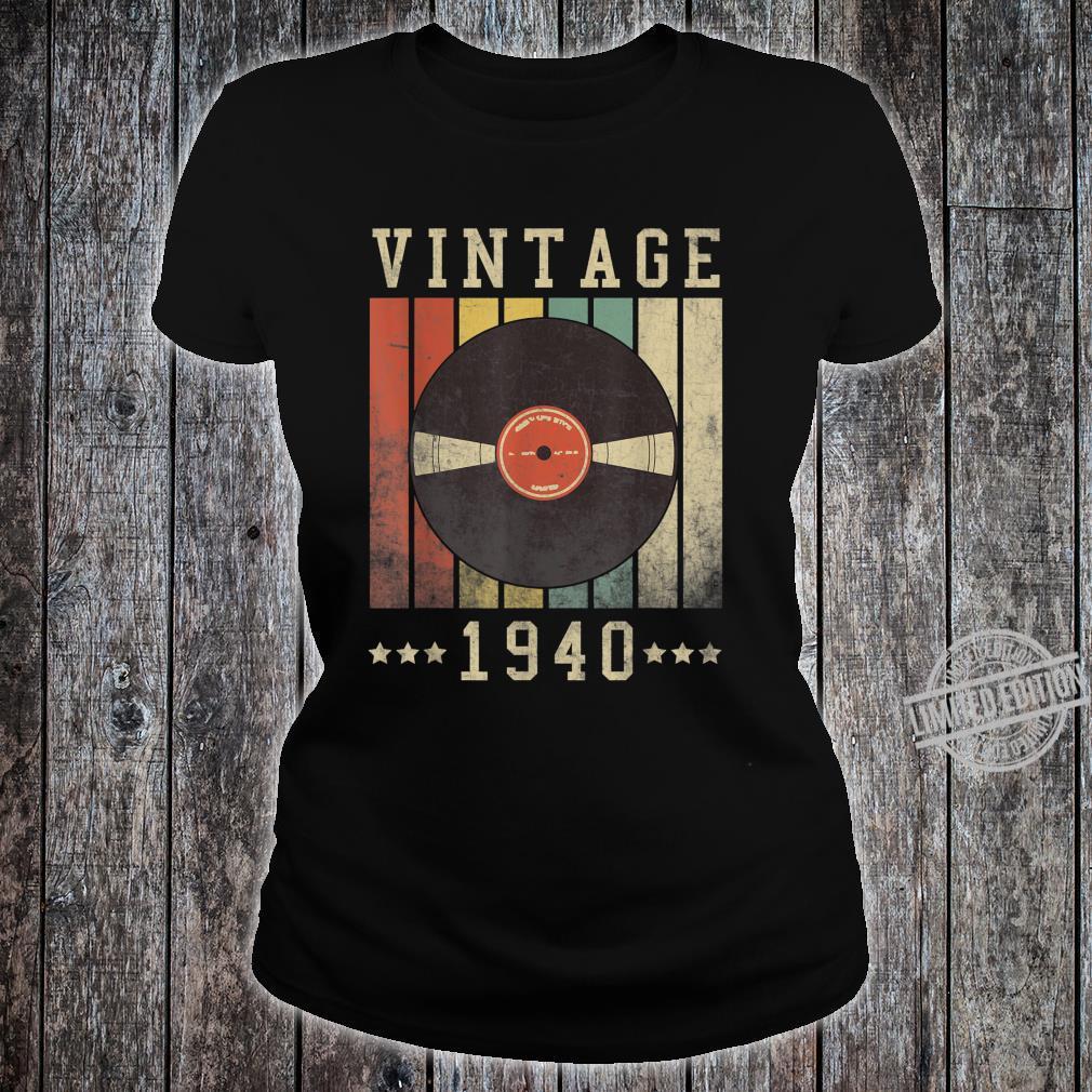 80th Vintage Vinyl 1940 Birthday Retro 80 Years Old Shirt ladies tee