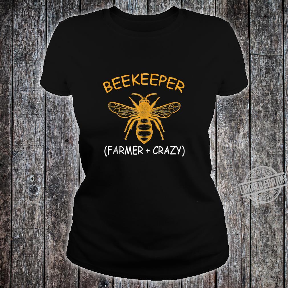 Beekeeping Shirt Beekeeper Farmer Plus Crazy Shirt ladies tee