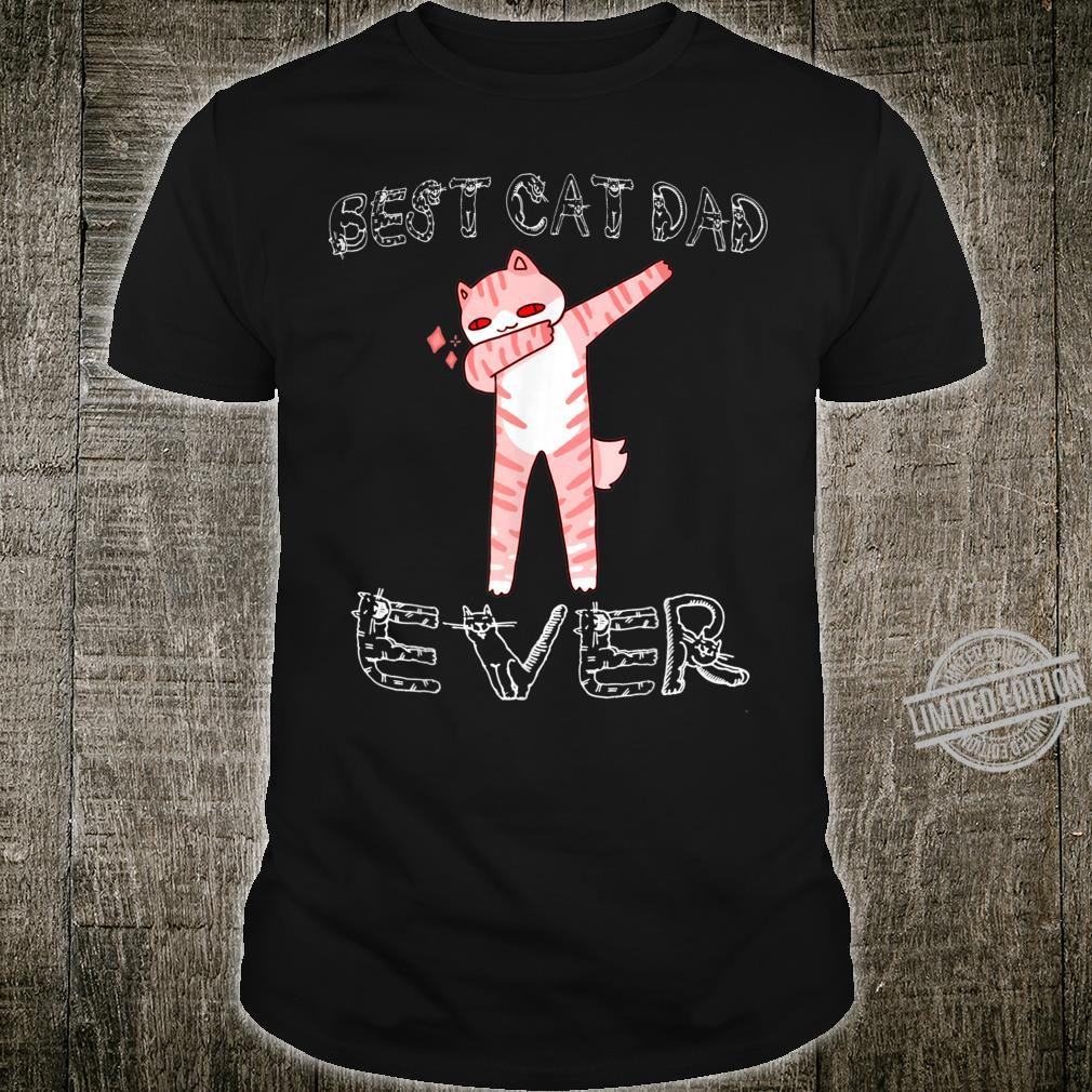 Best Cat Dad Ever Cat Daddy Father Day Shirt