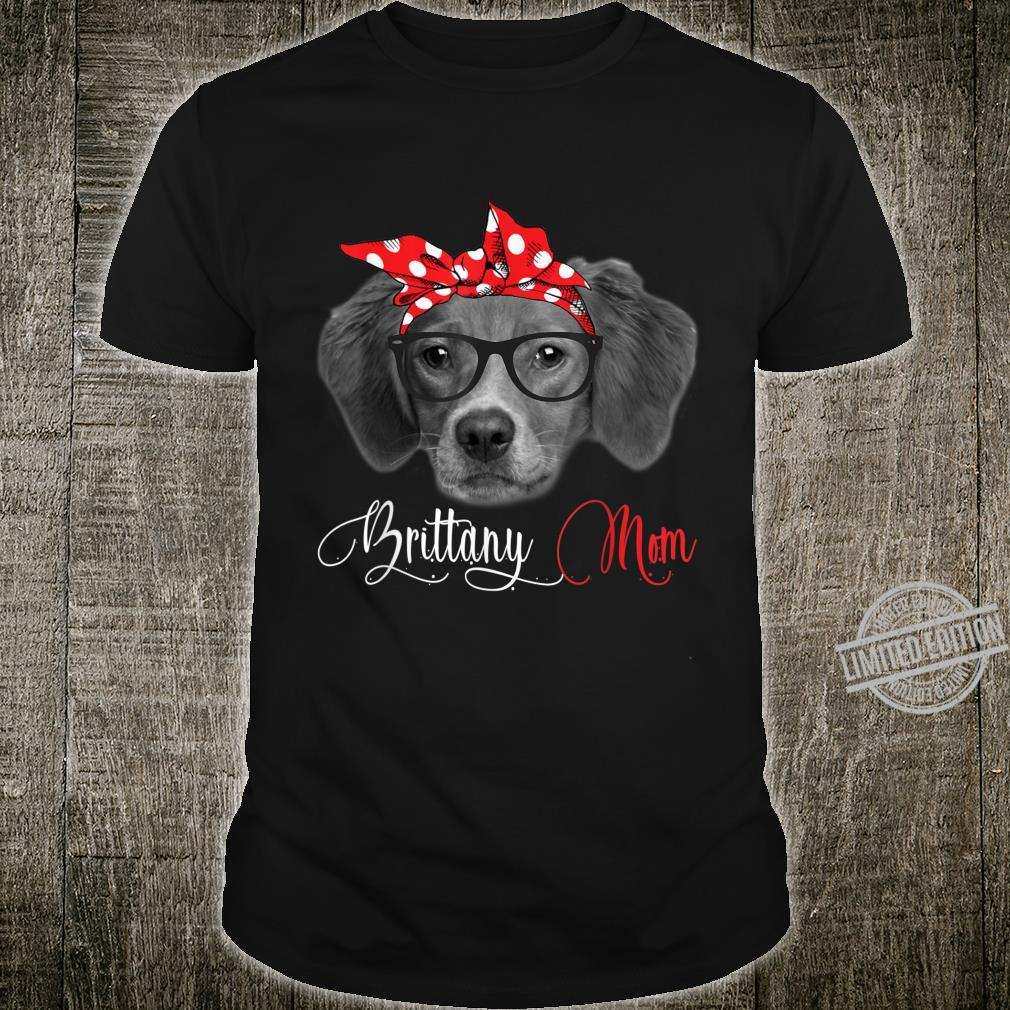 Brittany Mom Mother's Day Dogs Shirt