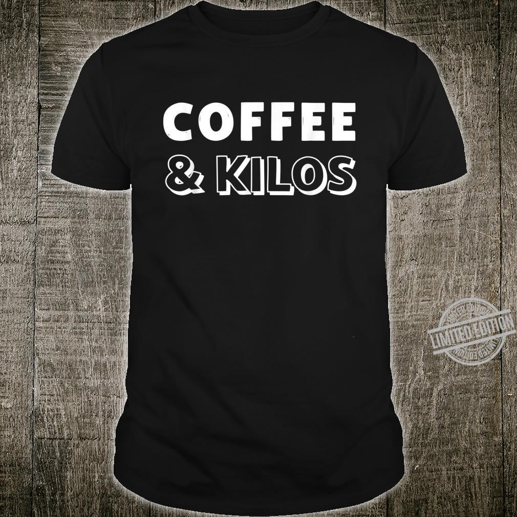 Coffee and Kilos, Work Out Inspiration, Weight Lifting, Gym Shirt