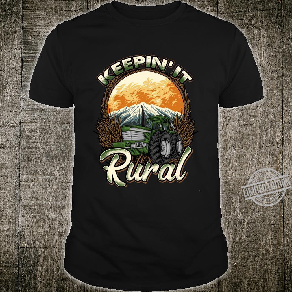 Farmer Farming Keepin' It Rural Farm Row Crop Tractor Shirt