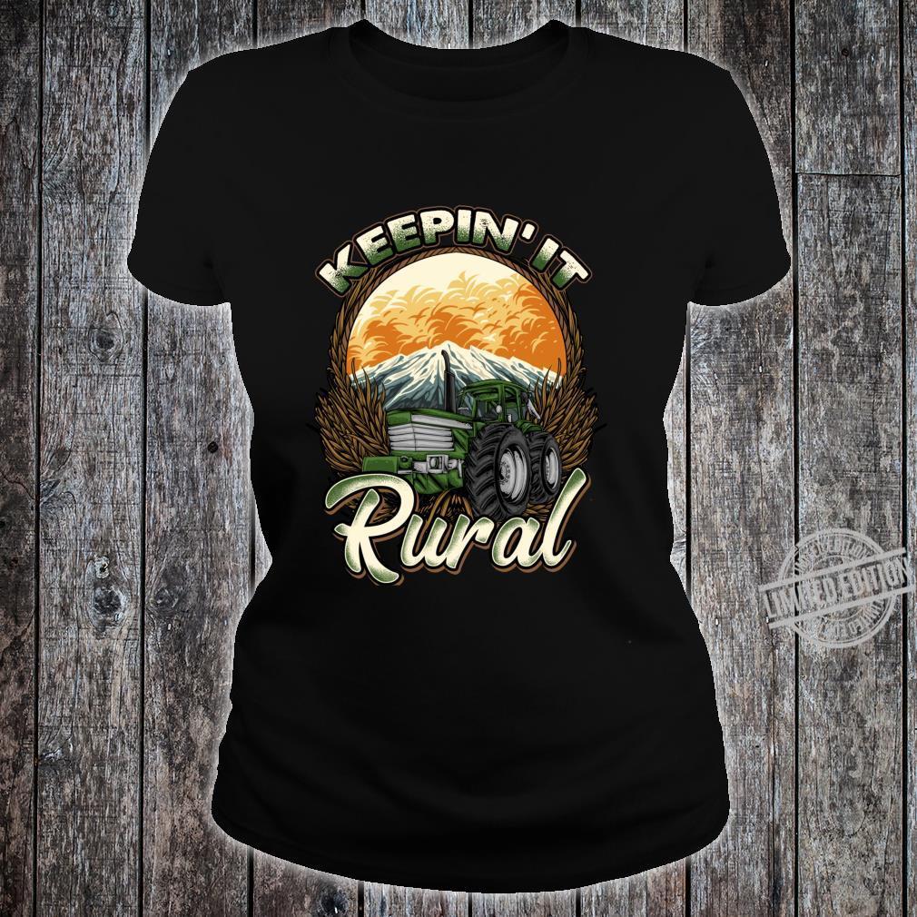 Farmer Farming Keepin' It Rural Farm Row Crop Tractor Shirt ladies tee