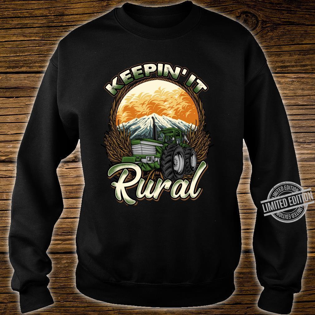 Farmer Farming Keepin' It Rural Farm Row Crop Tractor Shirt sweater