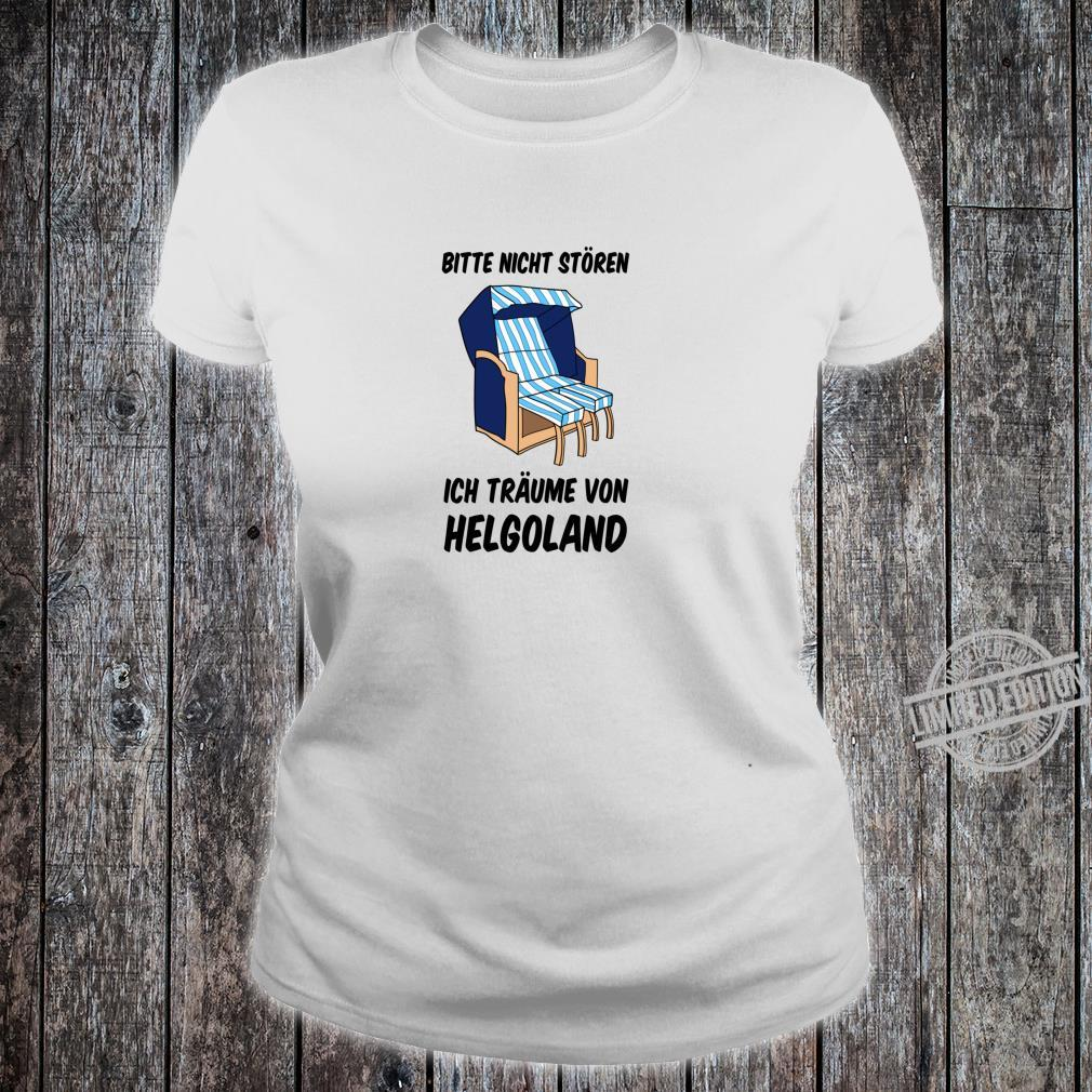Helgoland Nordseeinsel Nordsee Norddeutschland Norddeutsch Shirt ladies tee