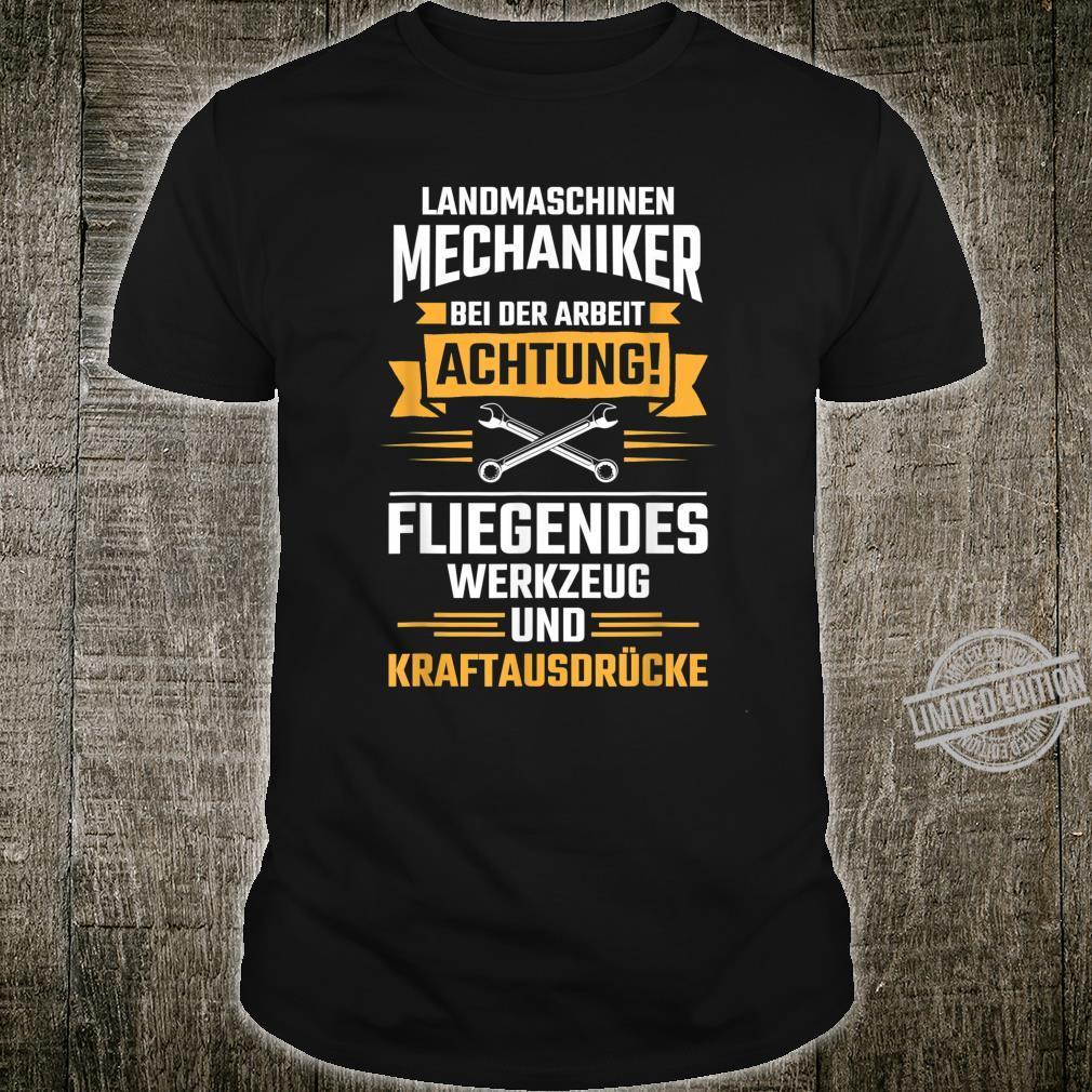 Landmaschinenmechaniker Landmaschinen Mechaniker Shirt