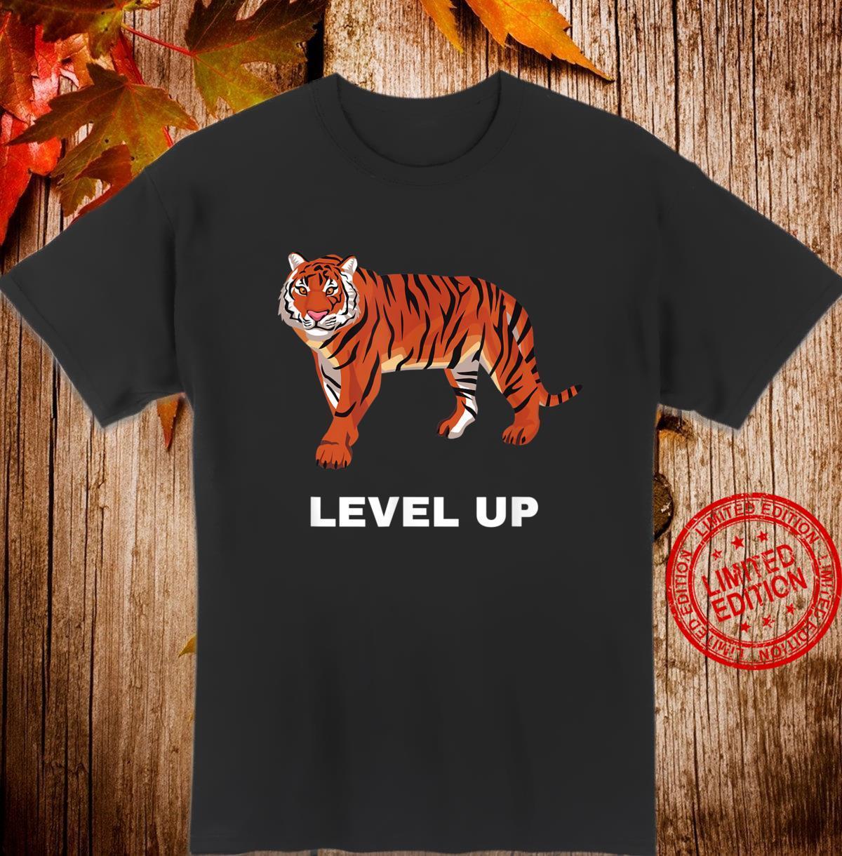 Level Up Motivational Work Hard Shirt