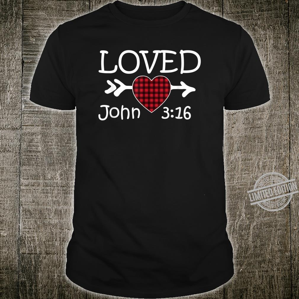 Loved John 316 Red Plaid Heart Christian Valentine's Day Shirt
