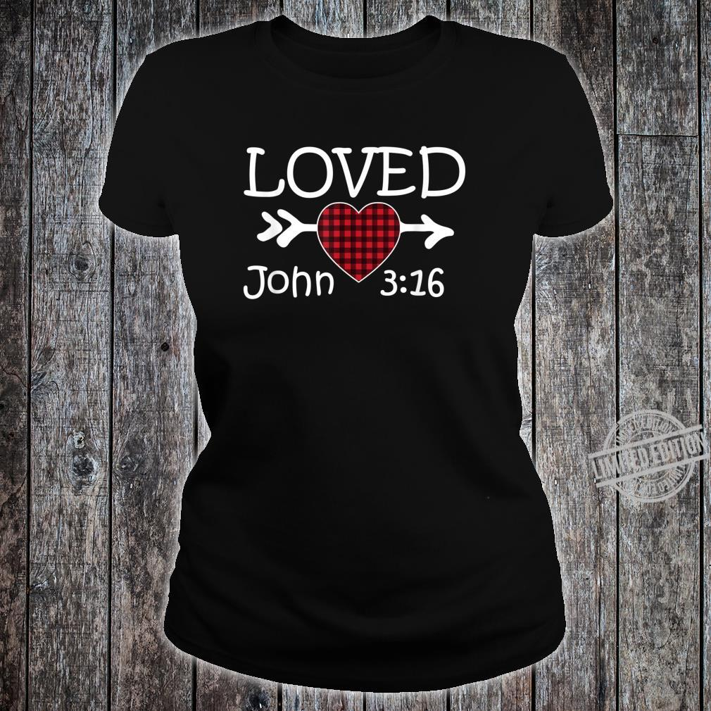 Loved John 316 Red Plaid Heart Christian Valentine's Day Shirt ladies tee