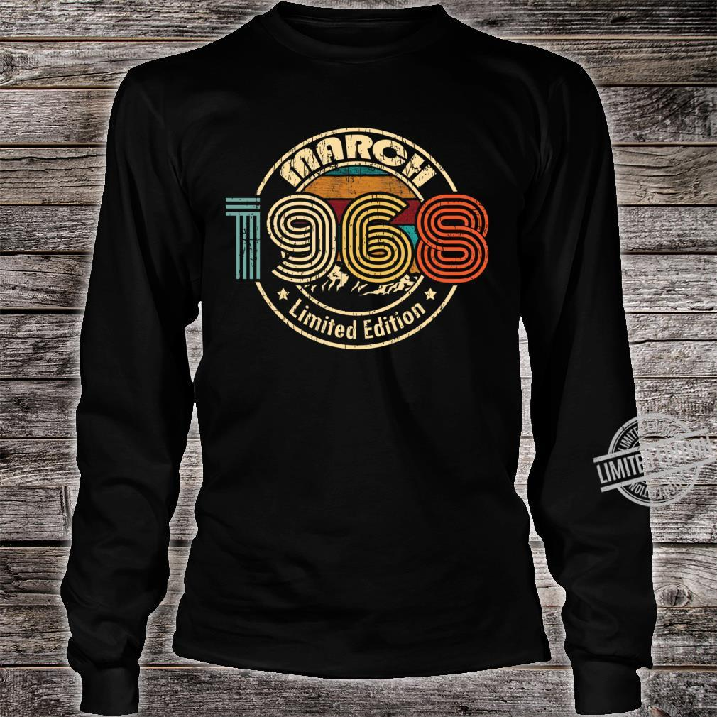 March 1968 Born in March 52th Birthday 52 Years Old Born In 1968 Shirt long sleeved