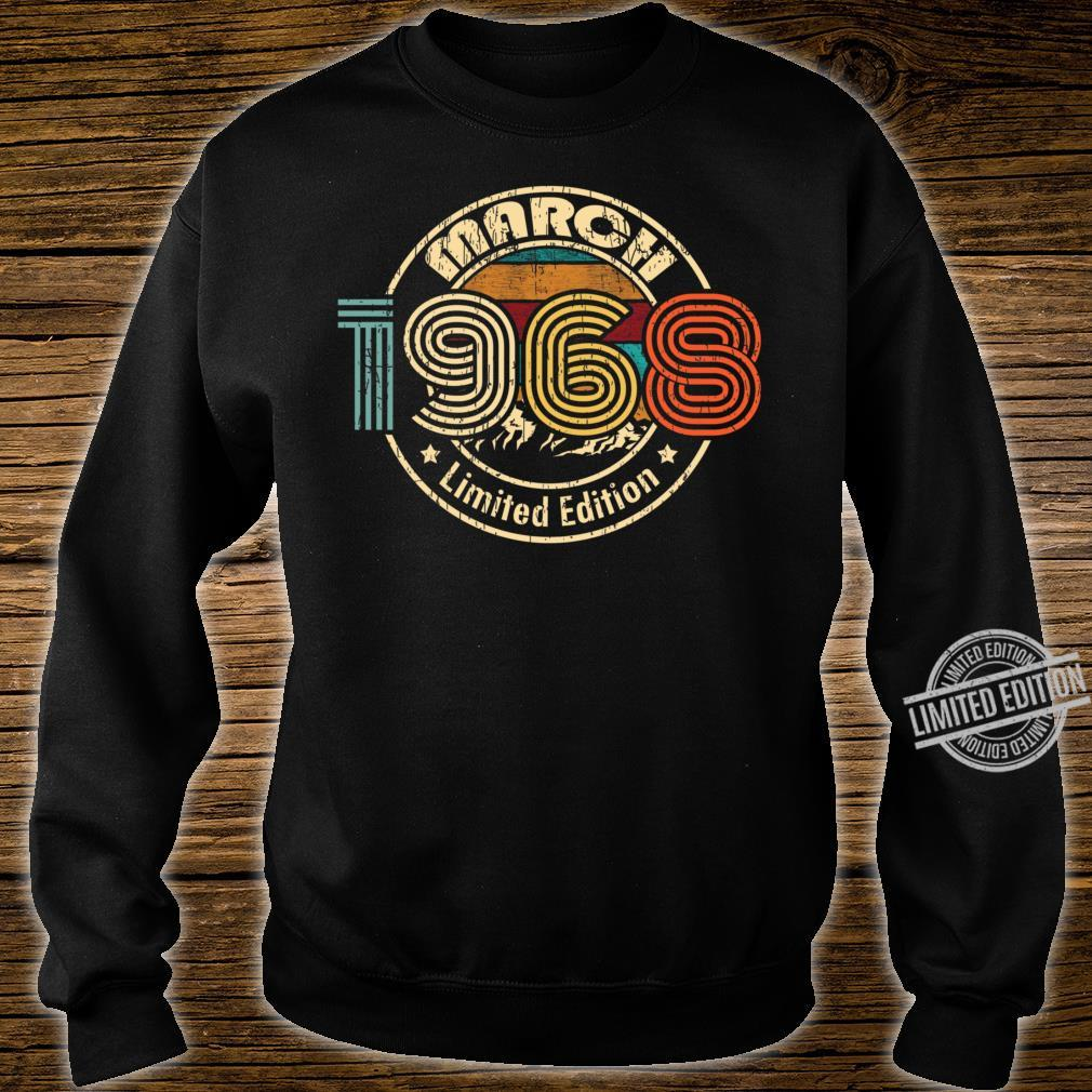 March 1968 Born in March 52th Birthday 52 Years Old Born In 1968 Shirt sweater
