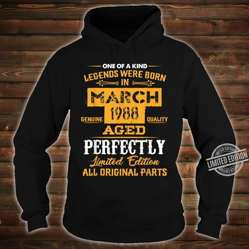 March 1988 32nd Year Old Shirt 1988 32nd Birthday Shirt hoodie