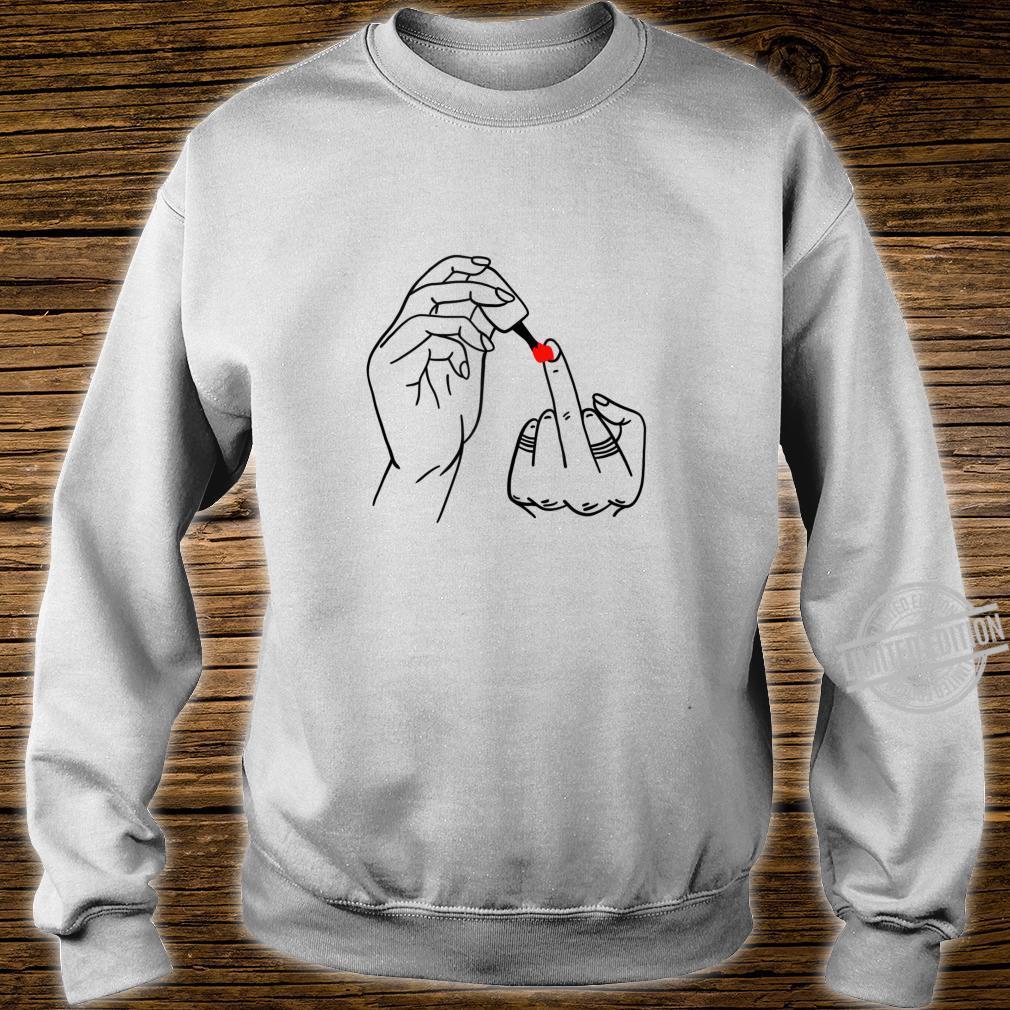 Middle Finger Cursing Swearing Finger Feminist Shirt sweater