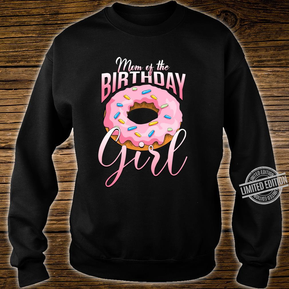 Mom of the Birthday Girl Donut Shirt Mommy Family Matching Shirt sweater