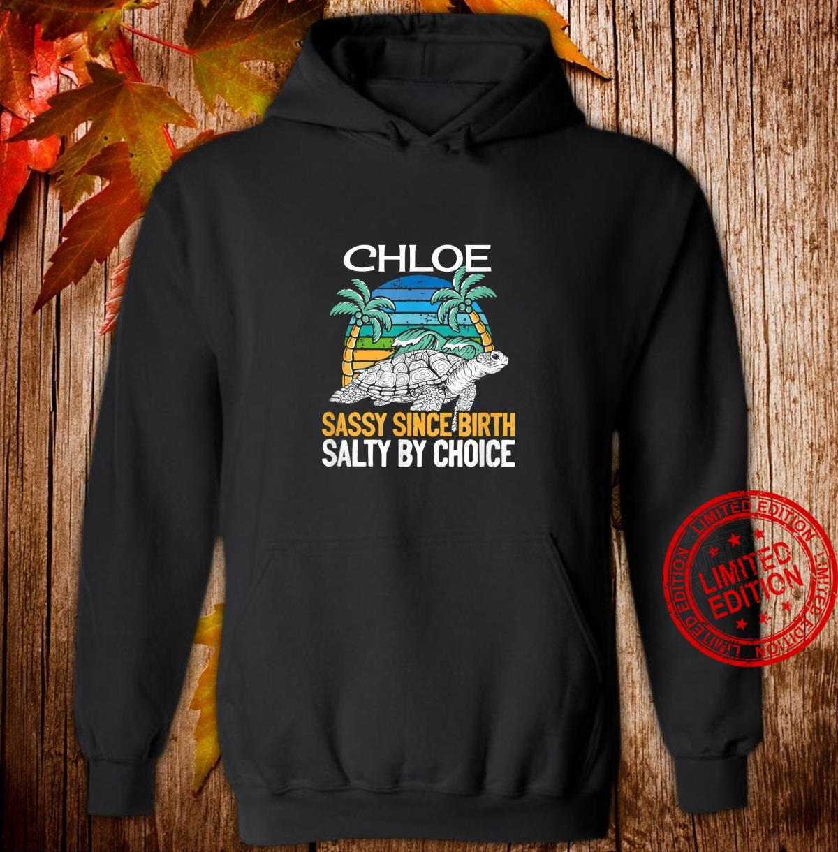 Personalized Chloe Beach Sassy & Salty Quote Shirt hoodie