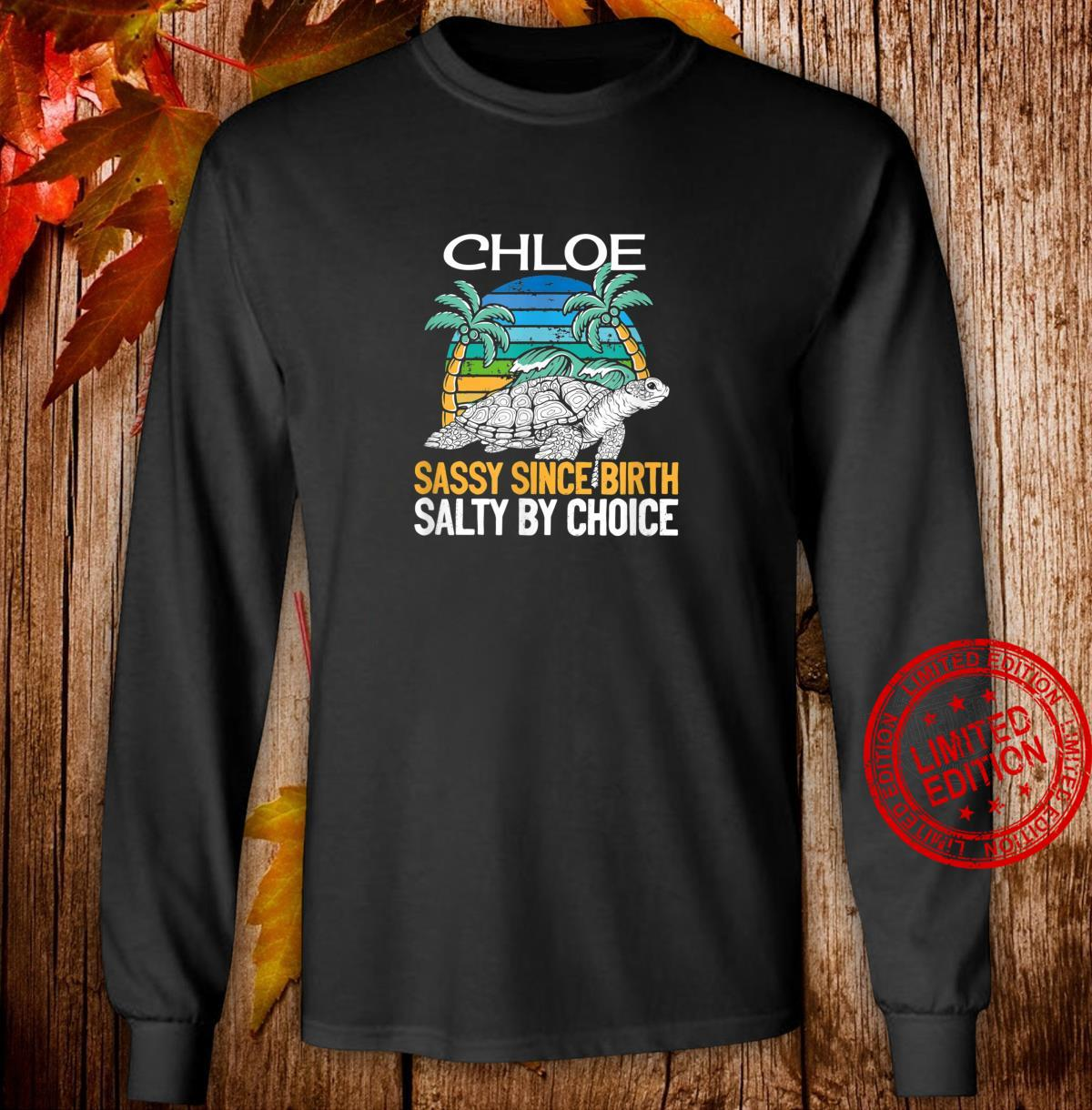 Personalized Chloe Beach Sassy & Salty Quote Shirt long sleeved