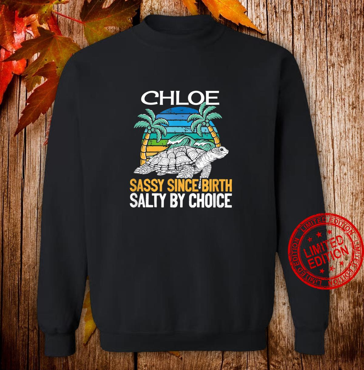 Personalized Chloe Beach Sassy & Salty Quote Shirt sweater
