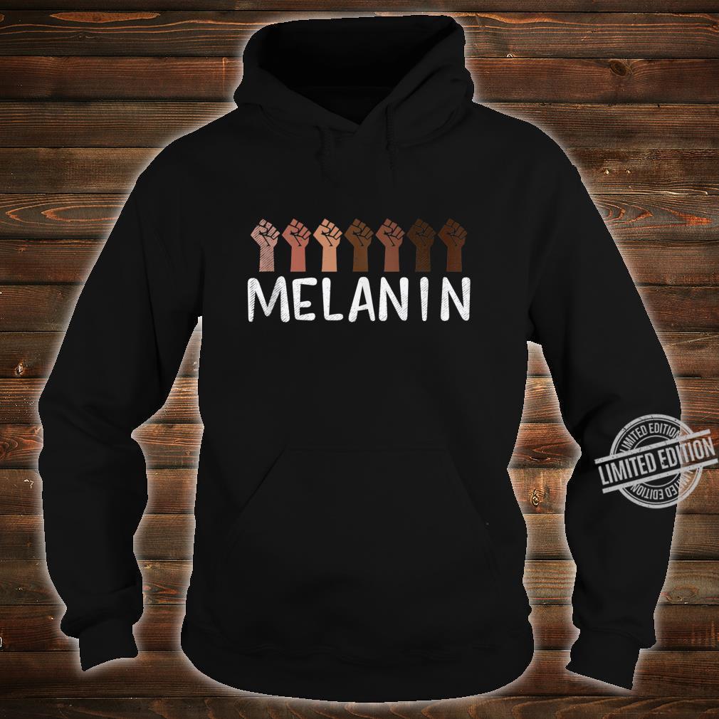 Raised Fist Melanin Black History African Pride BLM Shirt hoodie