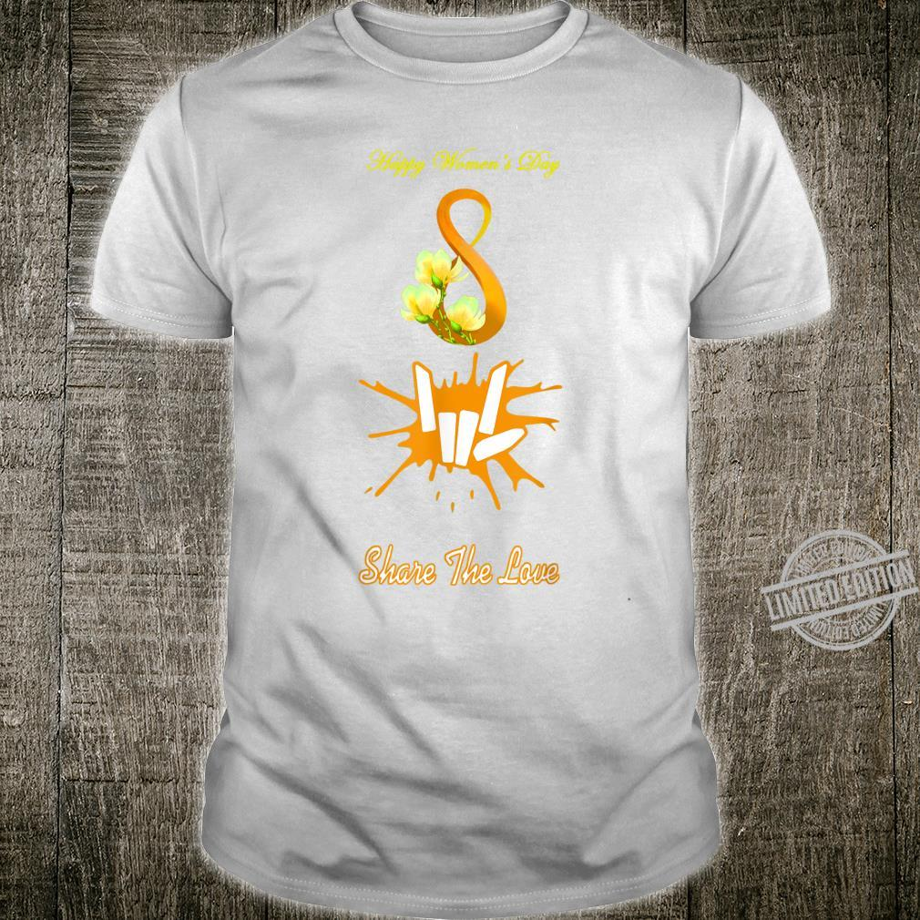 Share the Love Merch for Happy International's Day Shirt