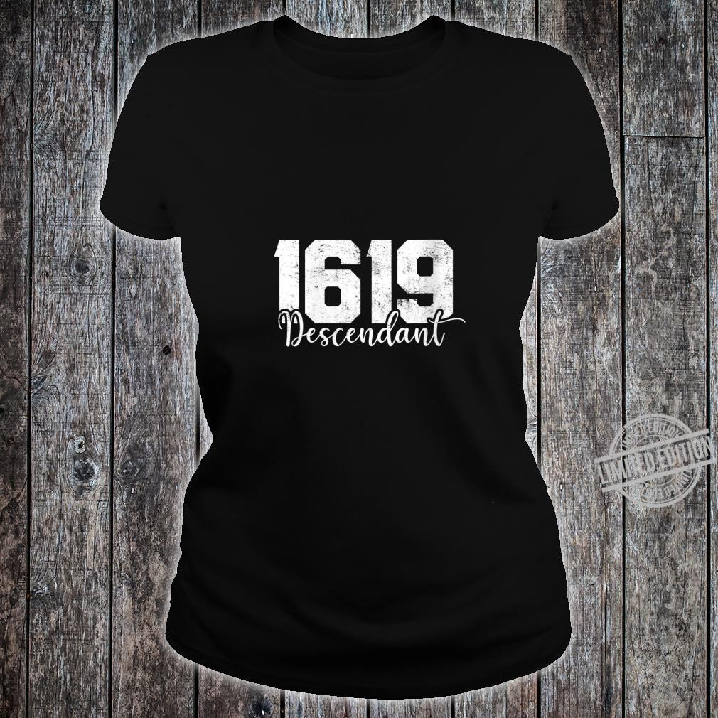 Womens 1619 Descendant Black History Month African American Shirt ladies tee